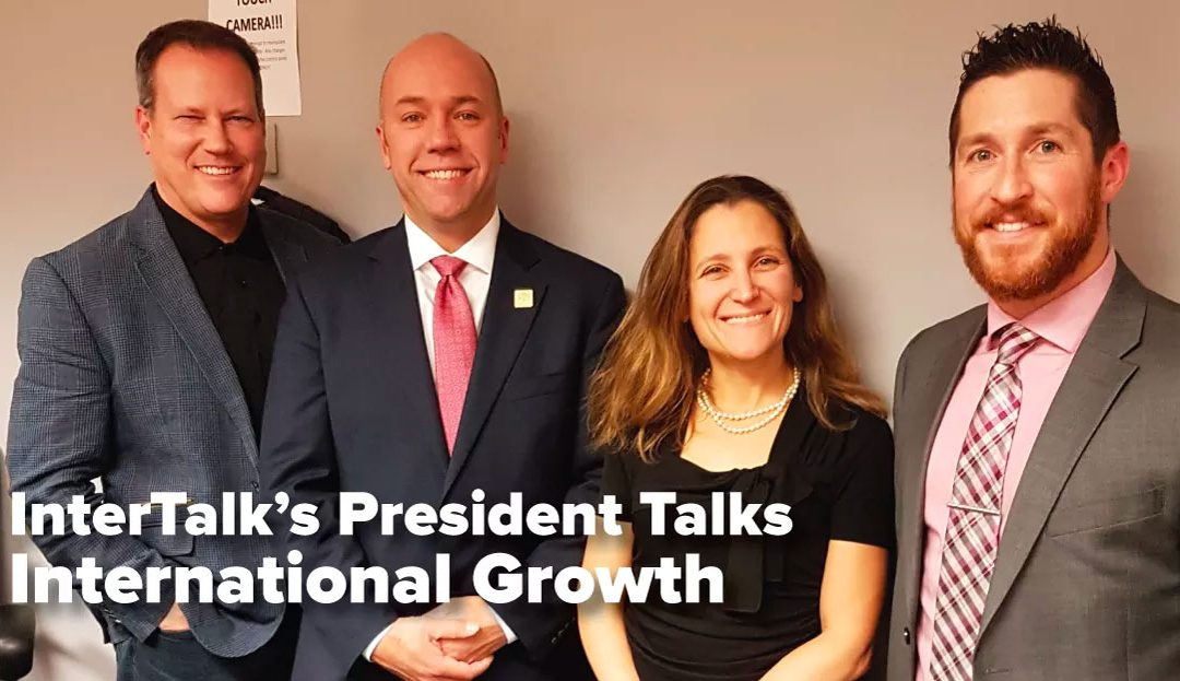 InterTalk President Visits with Minister of International Trade